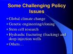 some challenging policy issues