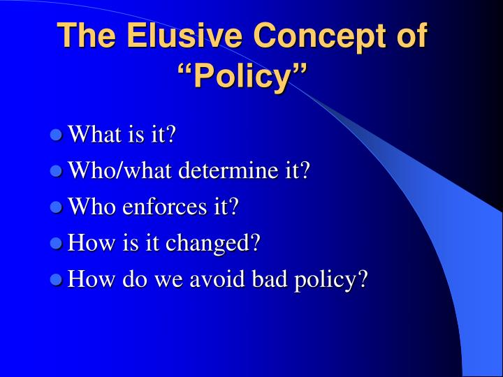 """The Elusive Concept of """"Policy"""""""