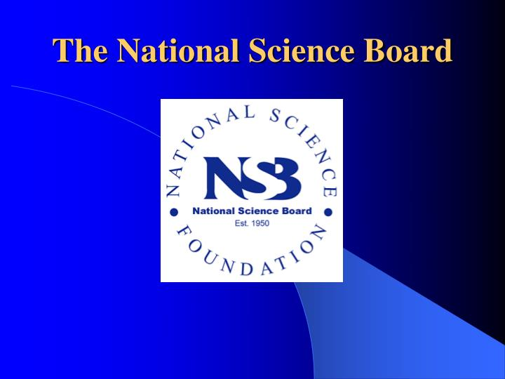 The National Science Board