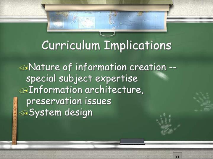 Curriculum Implications