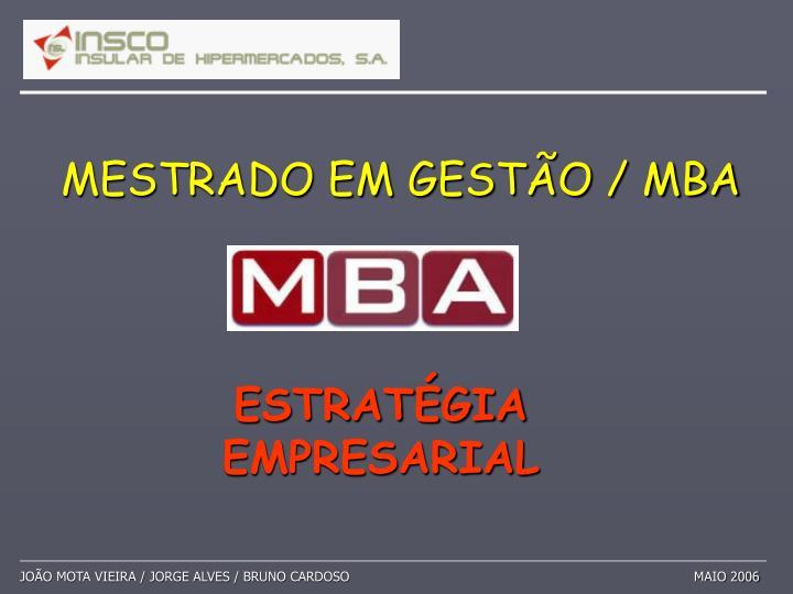 MESTRADO EM GESTÃO / MBA