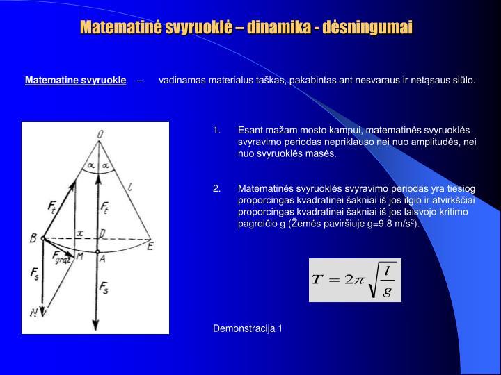 Matematinė svyruoklė – dinamika - dėsningumai