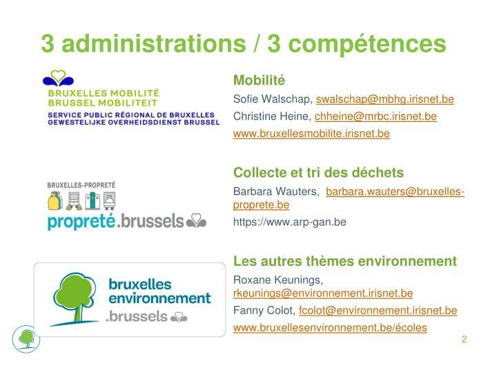 3 administrations / 3 compétences