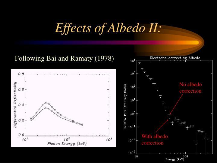 Effects of Albedo II: