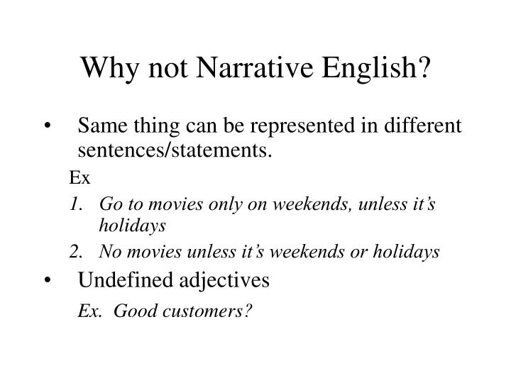 Why not Narrative English?