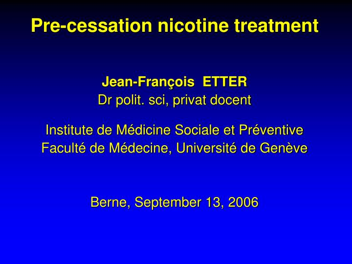 Pre-cessation nicotine treatment