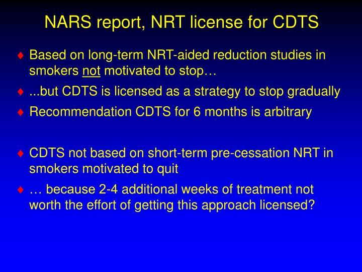 NARS report, NRT license for CDTS