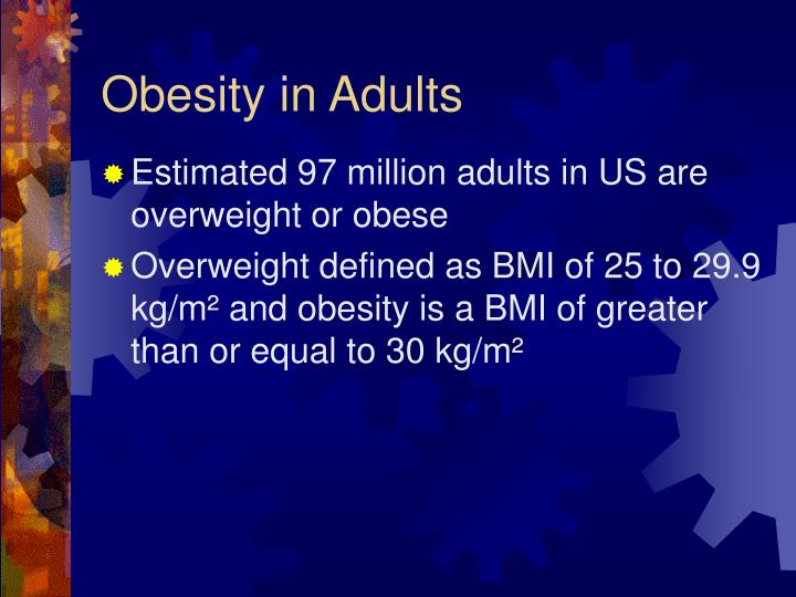Obesity in Adults