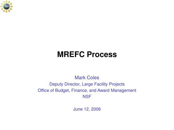 MREFC Process