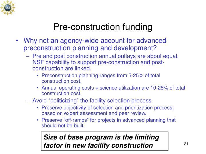 Pre-construction funding