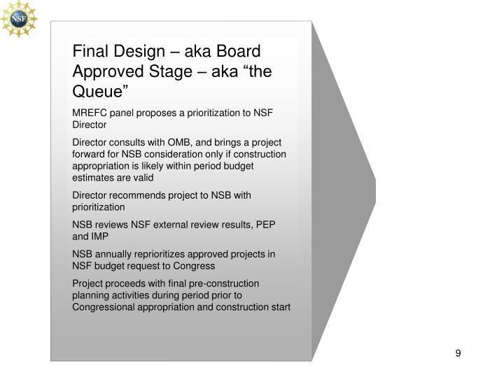 """Final Design – aka Board Approved Stage – aka """"the Queue"""""""