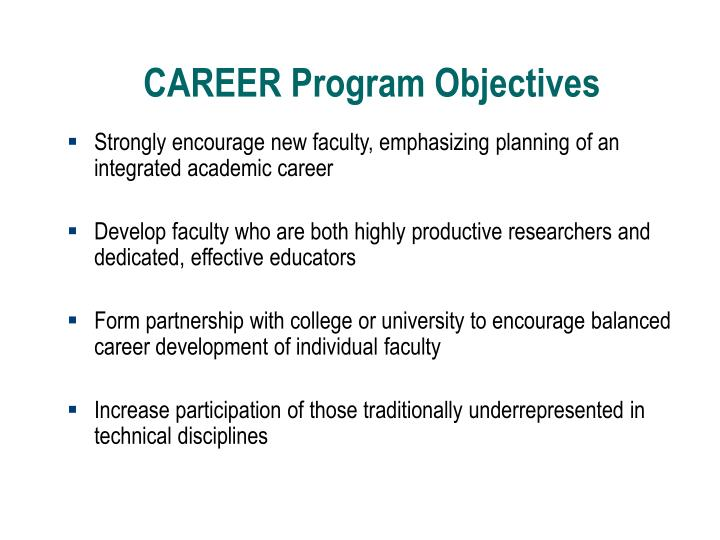 CAREER Program Objectives