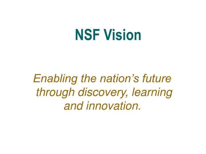 NSF Vision