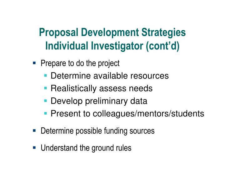 Proposal Development Strategies Individual Investigator (cont'd)