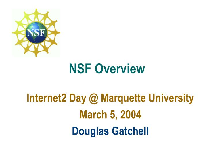 NSF Overview