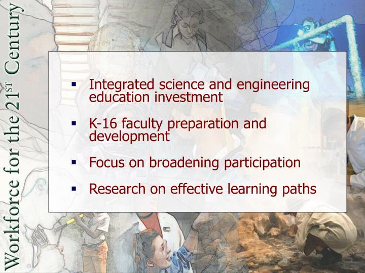 Integrated science and engineering education investment