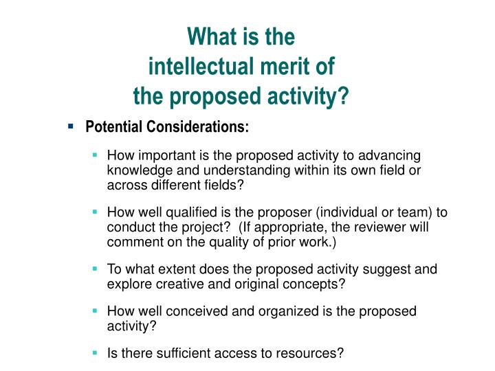 What is the intellectual merit of the proposed activity?
