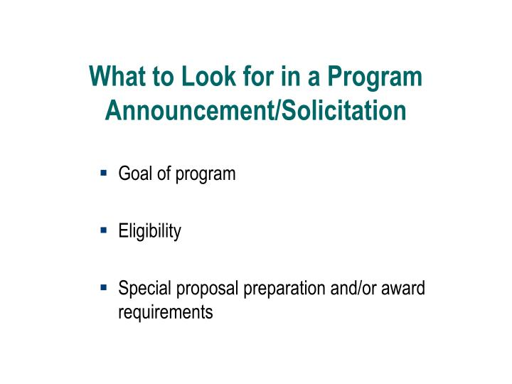 What to Look for in a Program Announcement/Solicitation