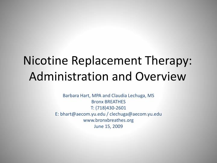 Nicotine replacement therapy administration and overview