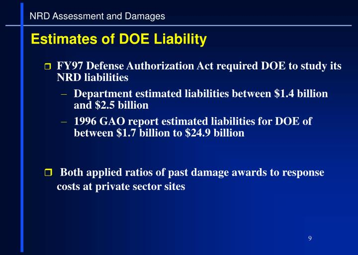 FY97 Defense Authorization Act required DOE to study its NRD liabilities