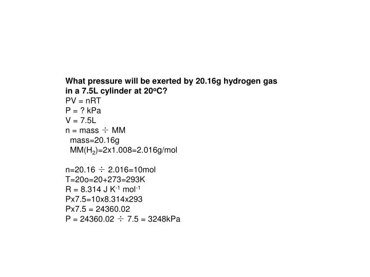 What pressure will be exerted by 20.16g hydrogen gas