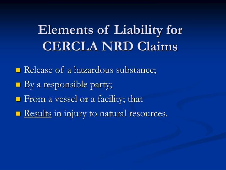 Elements of Liability for CERCLA NRD Claims