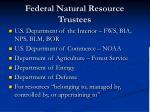 federal natural resource trustees