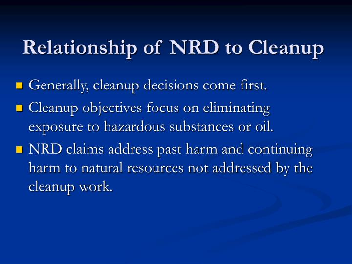 Relationship of NRD to Cleanup