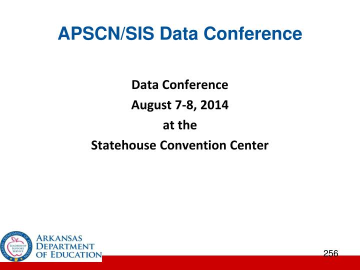 APSCN/SIS Data Conference