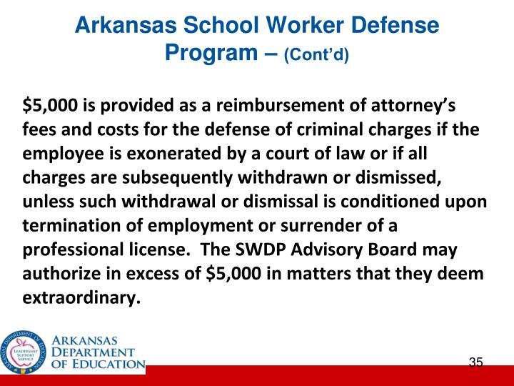 Arkansas School Worker Defense Program –