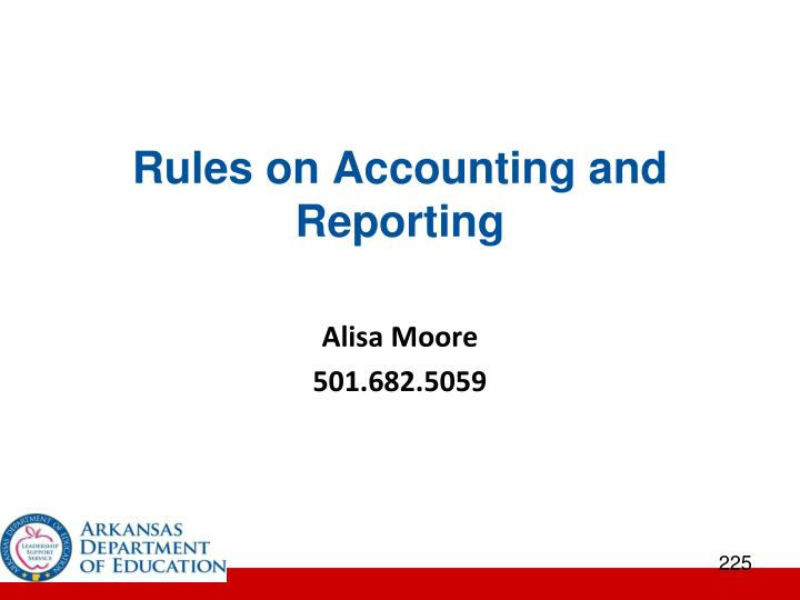 Rules on Accounting and Reporting