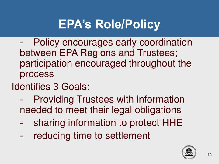 EPA's Role/Policy