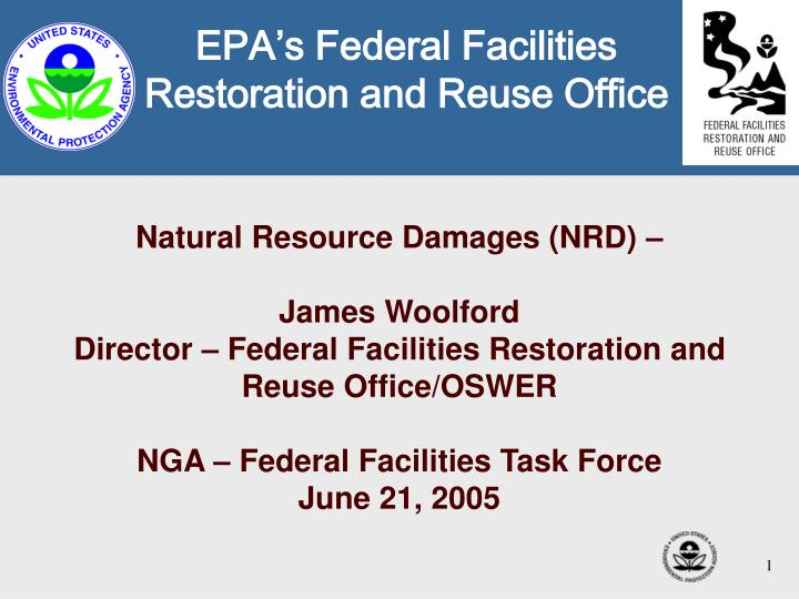 EPA's Federal Facilities Restoration and Reuse Office