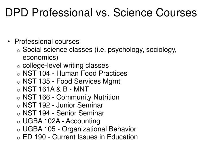 DPD Professional vs. Science Courses