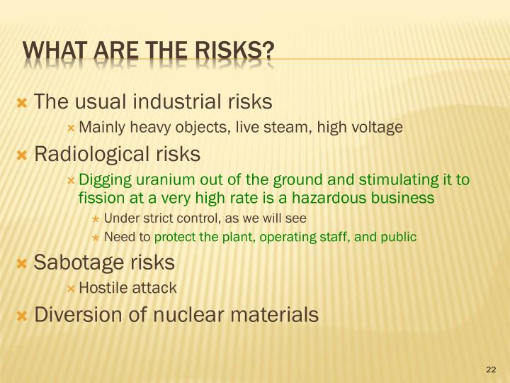 The usual industrial risks