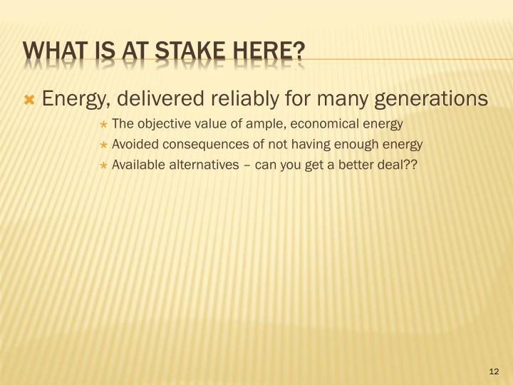 Energy, delivered reliably for many generations