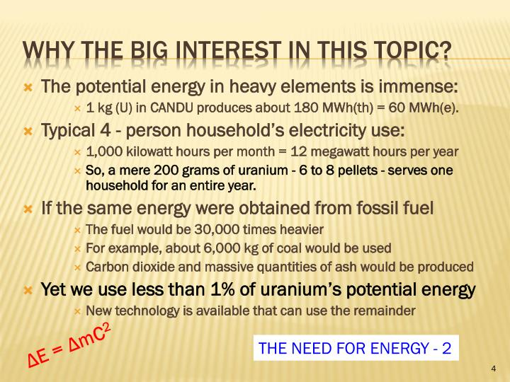 The potential energy in heavy elements is immense: