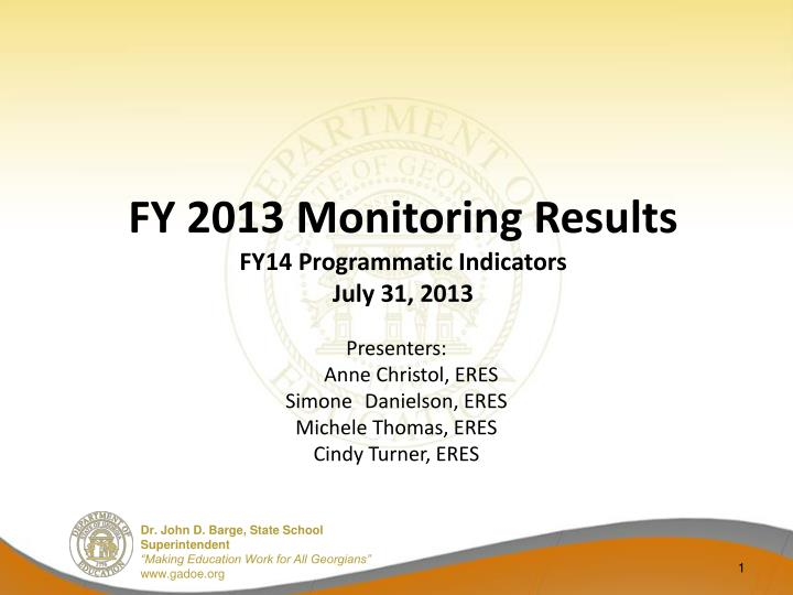fy 2013 monitoring results fy14 programmatic indicators july 31 2013