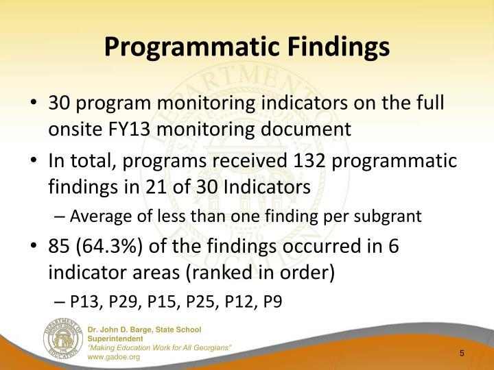 Programmatic Findings