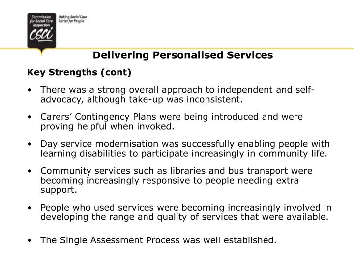 Key Strengths (cont)