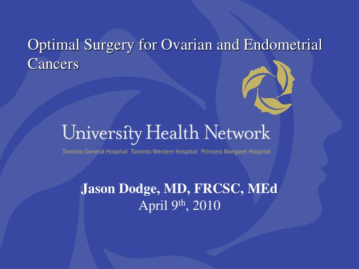 optimal surgery for ovarian and endometrial cancers