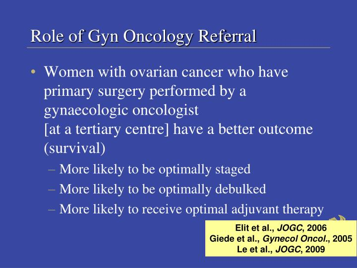 Role of Gyn Oncology Referral