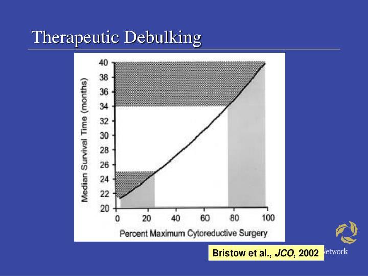 Therapeutic Debulking