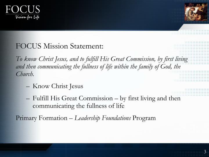 FOCUS Mission Statement: