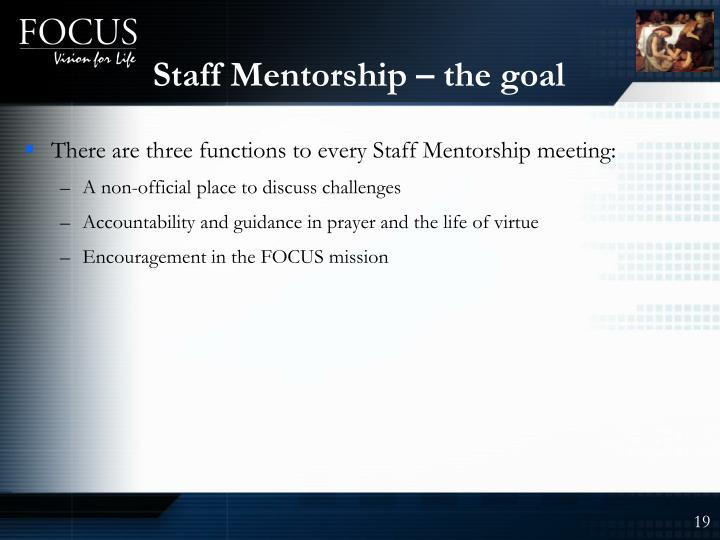 Staff Mentorship – the goal