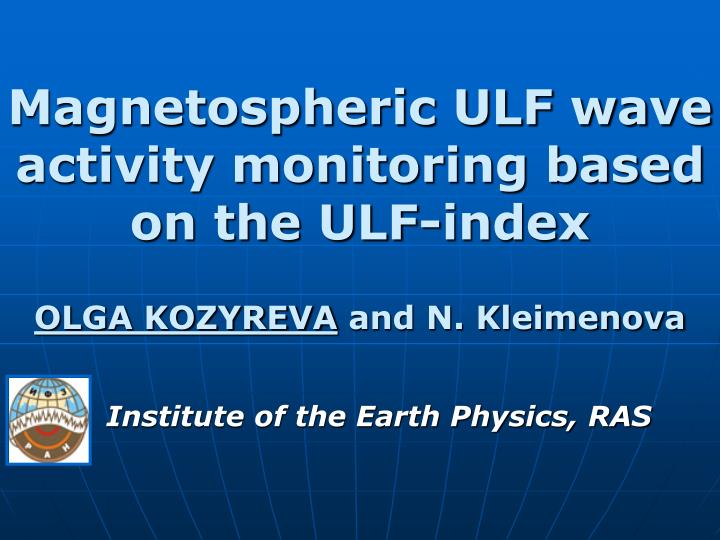 Magnetospheric ULF wave activity monitoring based on the ULF-index