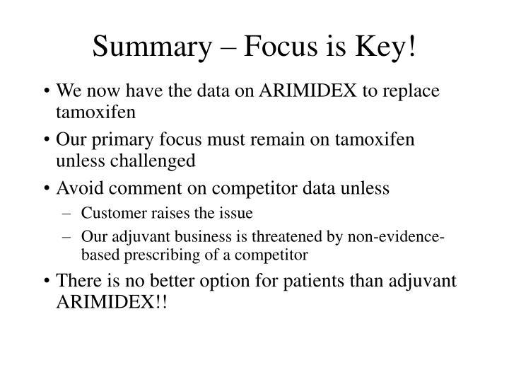 Summary – Focus is Key!