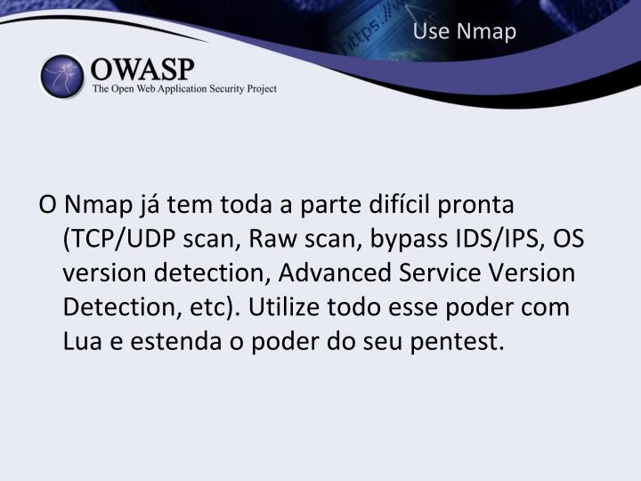 Use Nmap