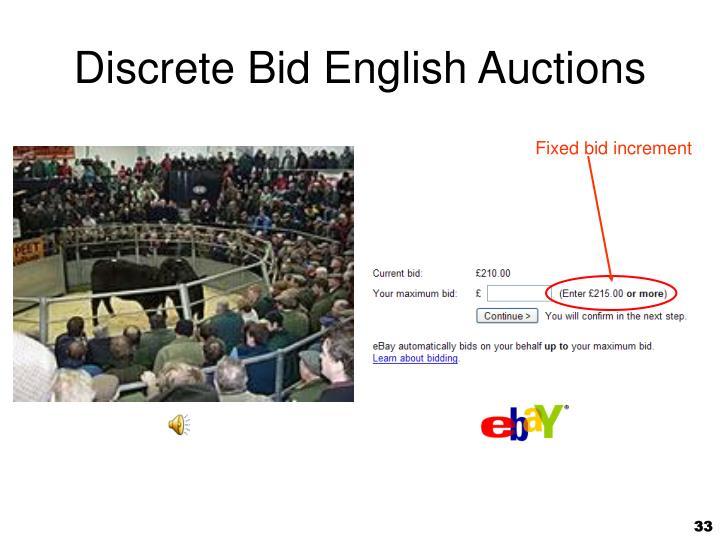 Fixed bid increment