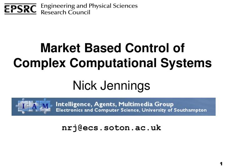 market based control of complex computational systems